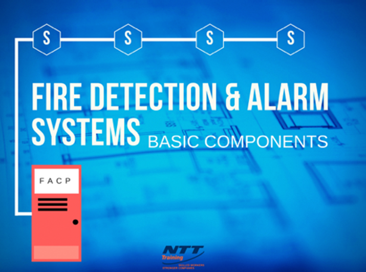 Basic Components Fire Detection And Alarm Systems Ntt Training