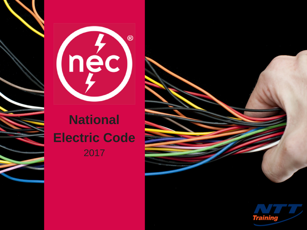 National Electrical Code (NEC): What Purpose Does it Serve? - NTT ...