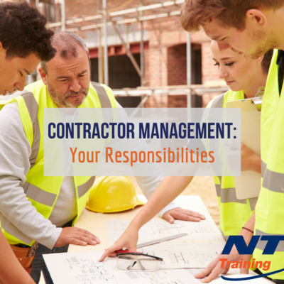 Contractor Management: What You Need to Know About Your Responsibilities