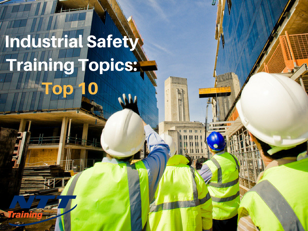 Industrial Safety Training Topics: Top 10 List