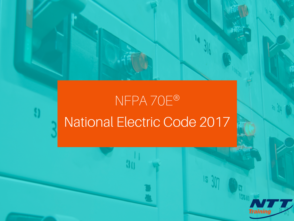 National Electric Code 2017: What Does it Mean for Industry Safety?